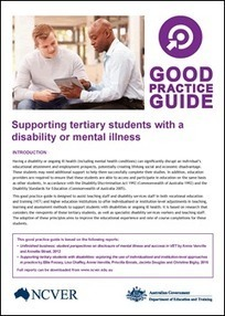 Supporting tertiary students with a disability or mental illness: good practice guide | Get Ready for Study and Work with NDCO | Scoop.it