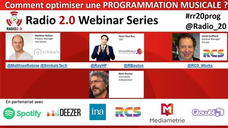 Webinar Radio 2.0 #5 Comment optimiser une programmation musicale ? Livestream le 14 oct à 10h | Radio 2.0 (En & Fr) | Scoop.it