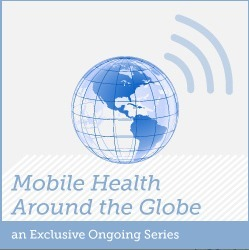 Mobile Health Around the Globe: Healthcare Technology in the 21st Century | HealthWorks Collective | Comunicación y Salud | Scoop.it