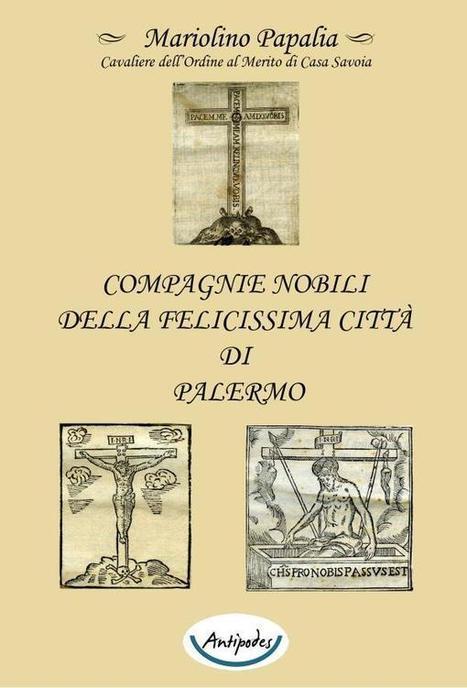 Compagnie Nobili della Felicissima città di Palermo | Généal'italie | Scoop.it
