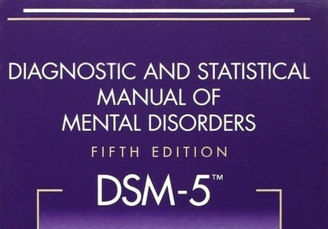 DSM-5 and the Ethics of Diagnosis | Mental Health | Scoop.it