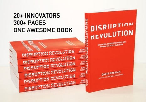 The Disruption Revolution | Your Innovation Handbook | Coaching Leaders | Scoop.it
