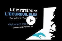 Revoir le web-opéra en replay | Monde de la culture 2.0 | Scoop.it