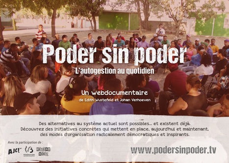Poder sin poder, un webdocumentaire sur l'autogestion au quotidien | CaféAnimé | Scoop.it