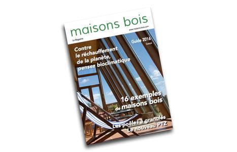 maisons-bois.com a publié son guide 2016 - Batijournal | construction bois et reglementation thermique RT 2012-2020 | Scoop.it