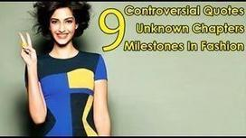 Sonam Kapoor's 9 Controversial Quotes, 9 Unknown Chapters & 9 Milestones In Fashion   Bollywood Latest News   Scoop.it