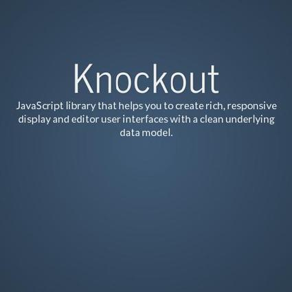 KnockoutJs by Aleksej Romanovskij | Javascript and surroundings | Scoop.it