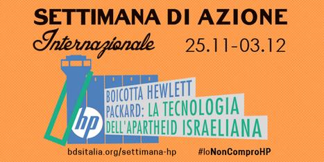 Boicotta HP: Settimana internazionale di azione - BDS Italia - Boicotta Israele   R*ESIST   Scoop.it