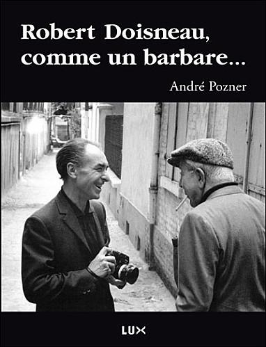 Balades a trois, Doisneau, Prévert et Pozner - Mouvements | Merveilles - Marvels | Scoop.it