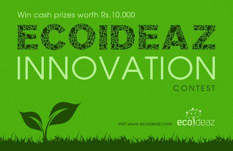 Ecoideaz Innovation Contest | Ecoideaz.com | Scoop.it
