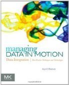 Managing Data in Motion - Fox eBook | Big Data | Scoop.it