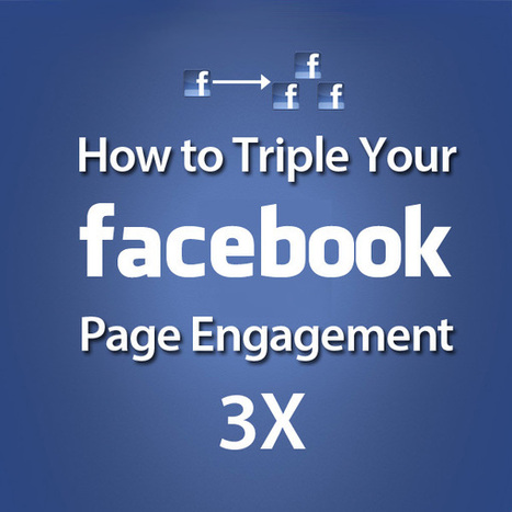 [Infographic] How to Triple Your Facebook Engagement | Social Media Tips by FMMG | Scoop.it