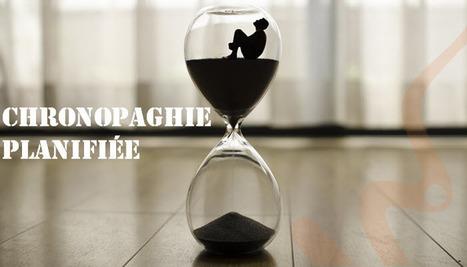 Après l'obsolescence planifiée, la chronophagie ou la perte de temps planifiée! | Présence 2.0 | Scoop.it