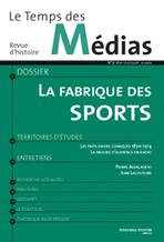 Le Temps des médias n°09 - La fabrique des sports   Sociolog'hic   Scoop.it