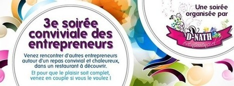 Les Soirées de l'entrepreneur - 3ème édition - par 33Solutions - De la plume au clavier - Votre Ecrivain conseil et Rédactrice | Un blog, une plume, un dessin | Scoop.it