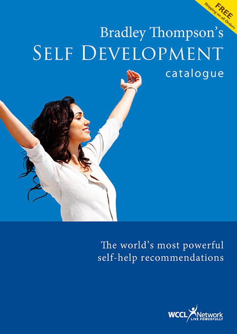 Discover Bradley Thompson's Self Development Catalogue | Self Improvement. Success Tips And Tools | Scoop.it