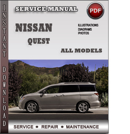 Nissan Quest Service Repair Manual Download | Info Service Manuals | Nissan Repair Service Manuals | Scoop.it