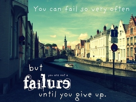 5 Quotes για την Αποτυχία που αξίζει να διαβάσετε! - Growing.gr | Inspiration Cloud | Scoop.it