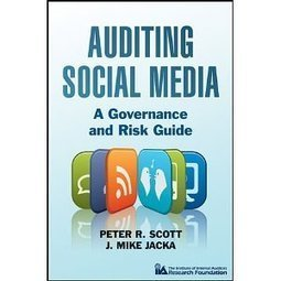 Auditing Social Media: A Governance and Risk Guide   Social Media Compliance   Scoop.it