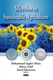 Microbes in Sustainable Agriculture, Mohammad Saghir Kahn | Agroecology | Scoop.it