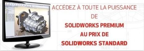 Offre Exceptionnelle SolidWorks | Logiciels CAO pour l'industrie | Scoop.it