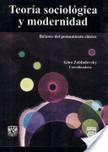 Teoría sociológica y modernidad | Teoría de la Población | Scoop.it