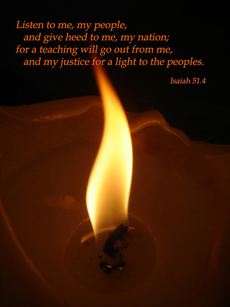 Isaiah 51.4 Poster - Listen to me, my people, and give heed to me, my nation... | Resources for Catholic Faith Education | Scoop.it