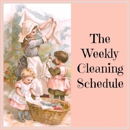 The Weekly Cleaning Schedule | Homemaking | Scoop.it
