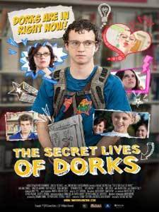 The Secret Lives of Dorks (2013) Watch Hollywood Full Movie Online Free | Moviemania | Scoop.it
