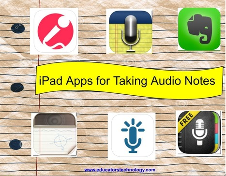 5 Excellent iPad Apps Students Can Use for Taking Audio Notes ~ Educational Technology and Mobile Learning | ICT Nieuws | Scoop.it