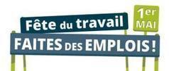 Le 3 mai, 4ème édition de «Fête du travail, faites des emplois» | Economie sociale et solidaire à Nantes | Scoop.it