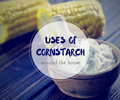 Have Some Spare Cornstarch on Hand? | Home improvement | Scoop.it