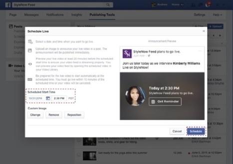 Les Live planifiés débarquent sur Facebook | digitalcuration | Scoop.it