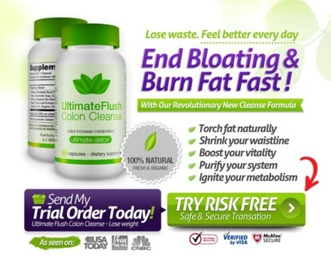 Ultimate Flush Colon Cleanse Review – Risk FREE Trial!!! | Natural Beauty Slimming | Scoop.it