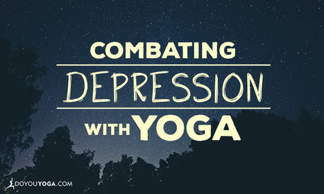 Combating Depression With Yoga | Yogic way of life | Scoop.it