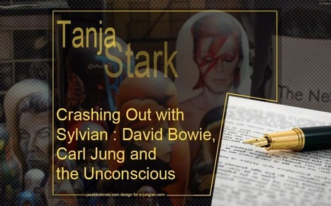 Tanja Stark - Crashing Out with Sylvian : David Bowie, Carl Jung and the Unconscious | Articles, Quotes | Scoop.it