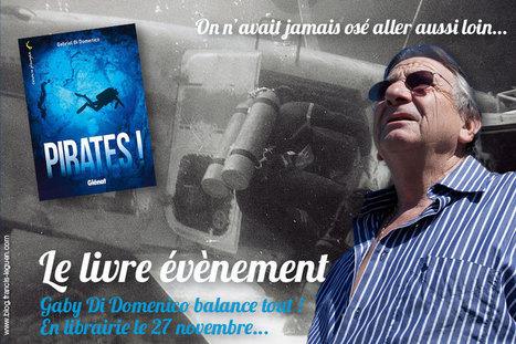 Le BloGuen » Carnets de Plongée : Pirates!   Underwater   Scoop.it