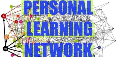 What is a Personal Learning Network? - e-Learning Feeds | Education Matters | Scoop.it