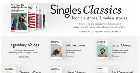 Amazon launches Singles Classics to resell timeless essays from top writers and magazines | Public Relations & Social Media Insight | Scoop.it