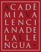 (CA) - Nuevo diccionario normativo | Acadèmia Valenciana de la Llengua | Glossarissimo! | Scoop.it