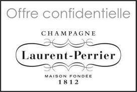 Offre Confidentielle Champagne Laurent-Perrier ! | champagne & marketing | Scoop.it