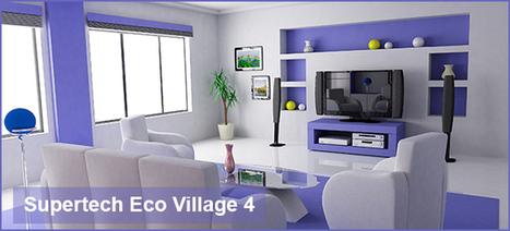 Supertech Eco Village 4 - Eco Village 4 Noida | Buy Property in India | Scoop.it