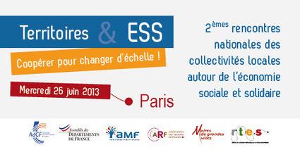 Rencontres nationales des collectivites locales autour de l'ESS ... | Economie soc. et solidaire | Scoop.it