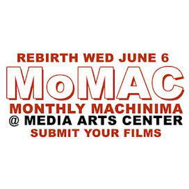 Linden Endowment for the Arts: MoMAC: Machinima of the Month Event Returns to LEA at Media Arts Center June 6 | The Machinimatographer | Scoop.it