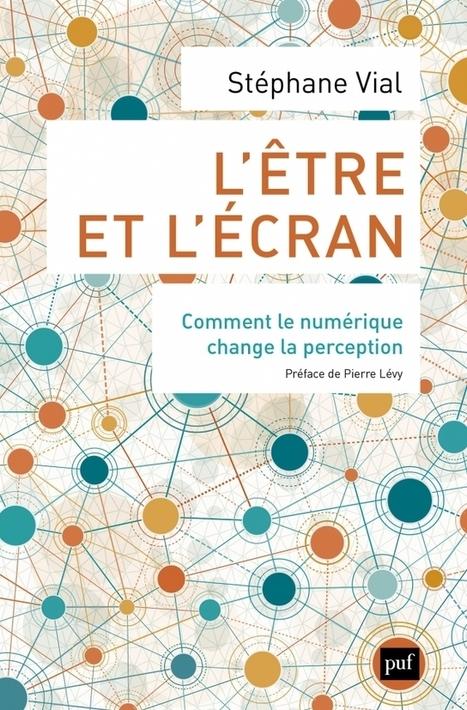 L'être et l'écran - Information - France Culture | Futurologie ? | Scoop.it