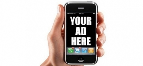Pub mobile : trop intense, mais nécessaire | TIC & Marketing | Scoop.it