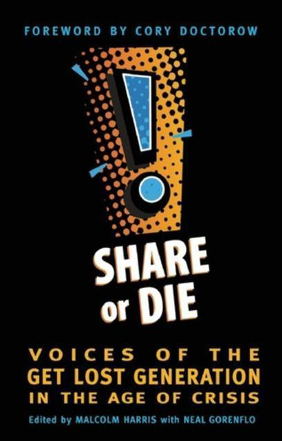 Shareable: Get a Free Copy of Share or Die by Sharing It! | 'Next Economy and Wealth' | Scoop.it