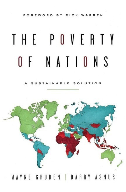 Wayne Grudem on the Solution to Global Poverty | Acton PowerBlog | poverty in Asia | Scoop.it