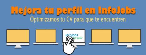 Consejos para mejorar tu perfil de InfoJobs | Emplé@te 2.0 | Scoop.it