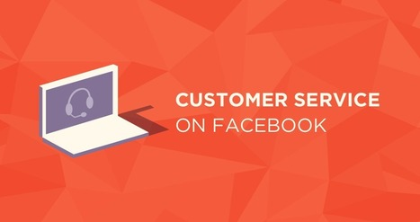 Social Customer Service on Facebook: Why and How | social media | Scoop.it